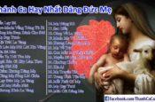 30 Bài Thánh Ca Dâng Đức Mẹ Hay Nhất