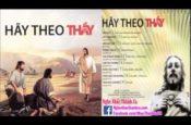 Album Thánh Ca: Hãy Theo Thầy
