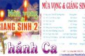 Bài Ca Noel 6 – Album Mùa Vọng & Giáng Sinh 2