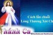 Cách Lần Chuỗi Lòng Thương Xót Chúa