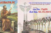Chương trình Diễn nguyện LAUDATO SI' (lúc 19h00′ ngày T6/02.10.2015)