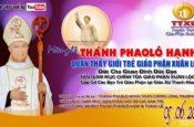Mừng Thánh Phaolô Hạnh, Bổn Mạng Giới Trẻ Giáo Phận Xuân Lộc 2016