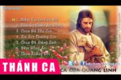 Những Bài Thánh Ca Của Quang Linh