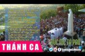Những Bài Thánh Ca Dâng Lên Đức Mẹ Tà Pao