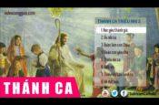 Những Ca Khúc Nhạc Đạo Dành Cho Thiếu Nhi – Phần 2