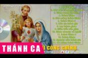Thánh Ca Hay Nhất Mừng Kính Thánh Giuse