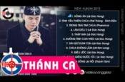 Thánh Ca Mới Nhất Của Phan Đinh Tùng – Album Thập Giá 2016