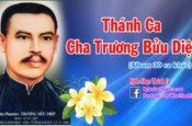 Thánh Ca về Cha Trương Bửu Diệp 2016