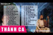 Tuyển Tập Nhạc Thánh Ca Hay Nhất Của Gia Ân