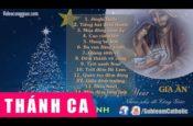 Tuyển Tập Nhạc Thánh Ca Mùa Noel Hay Nhất