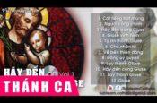 Tuyển Tập Thánh Ca Về Thánh Giuse – CD1